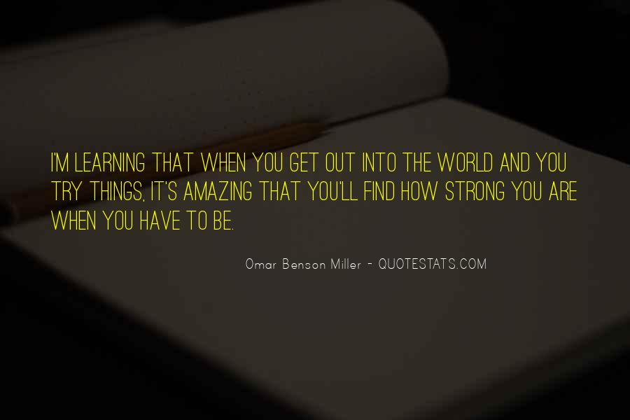 Omar Benson Miller Quotes #1720648