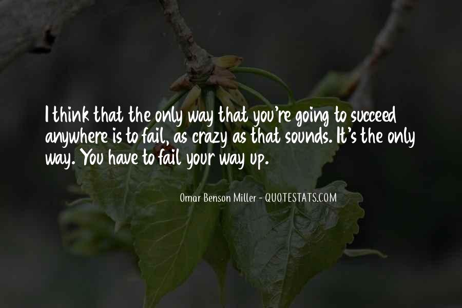 Omar Benson Miller Quotes #28335