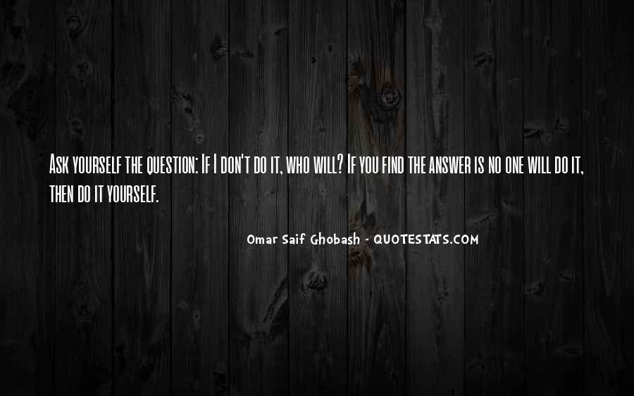 Omar Saif Ghobash Quotes #728853