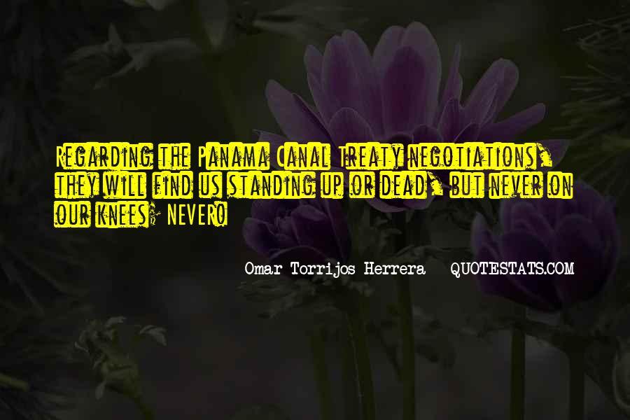 Omar Torrijos Herrera Quotes #777157