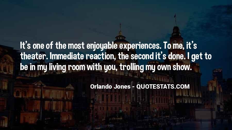 Orlando Jones Quotes #1658908