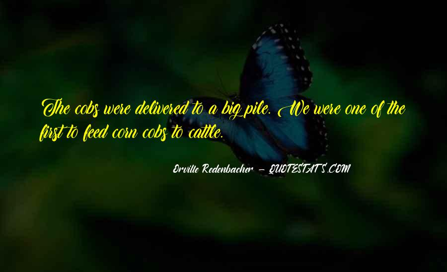 Orville Redenbacher Quotes #1187232