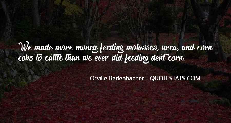 Orville Redenbacher Quotes #1864263