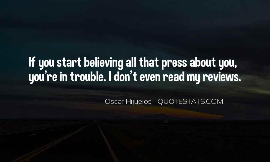 Oscar Hijuelos Quotes #318040