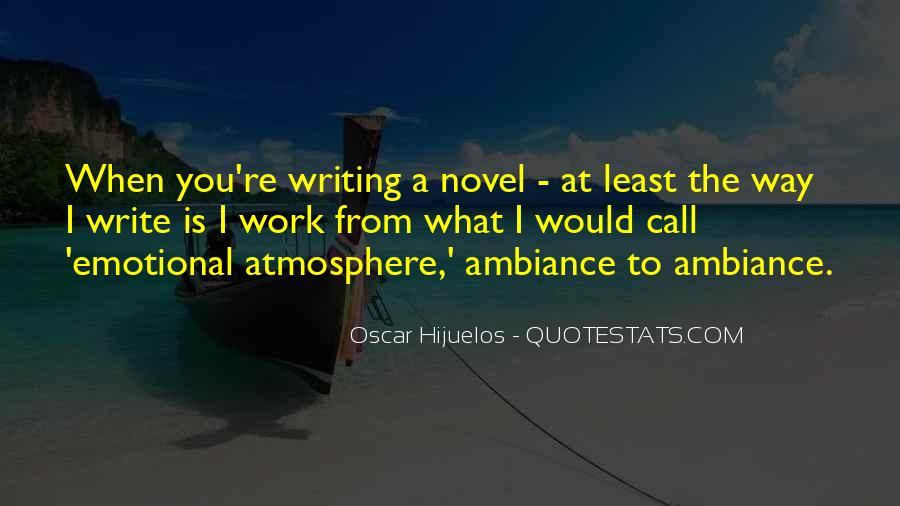 Oscar Hijuelos Quotes #350187