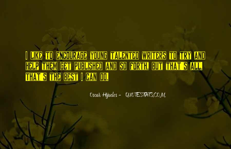 Oscar Hijuelos Quotes #783187