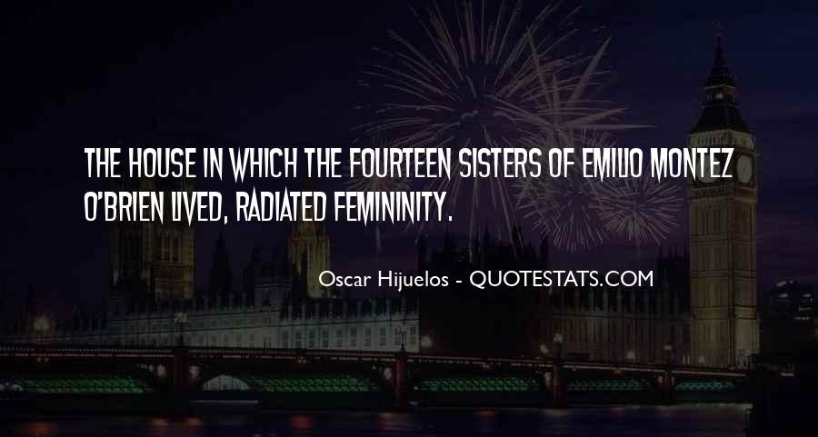 Oscar Hijuelos Quotes #808338