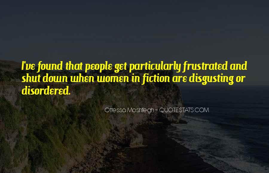 Ottessa Moshfegh Quotes #1384328