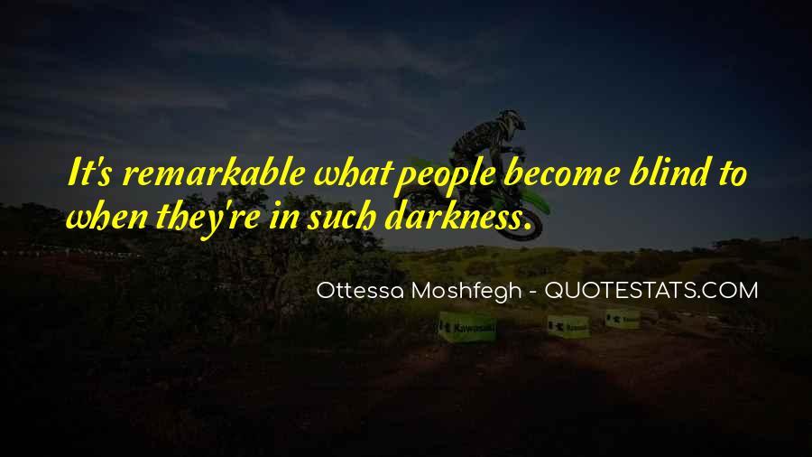 Ottessa Moshfegh Quotes #1538760