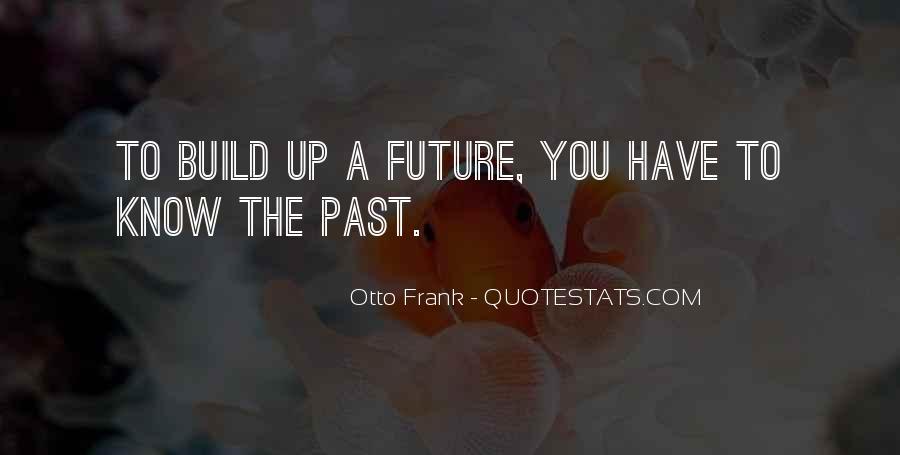 Otto Frank Quotes #1410008