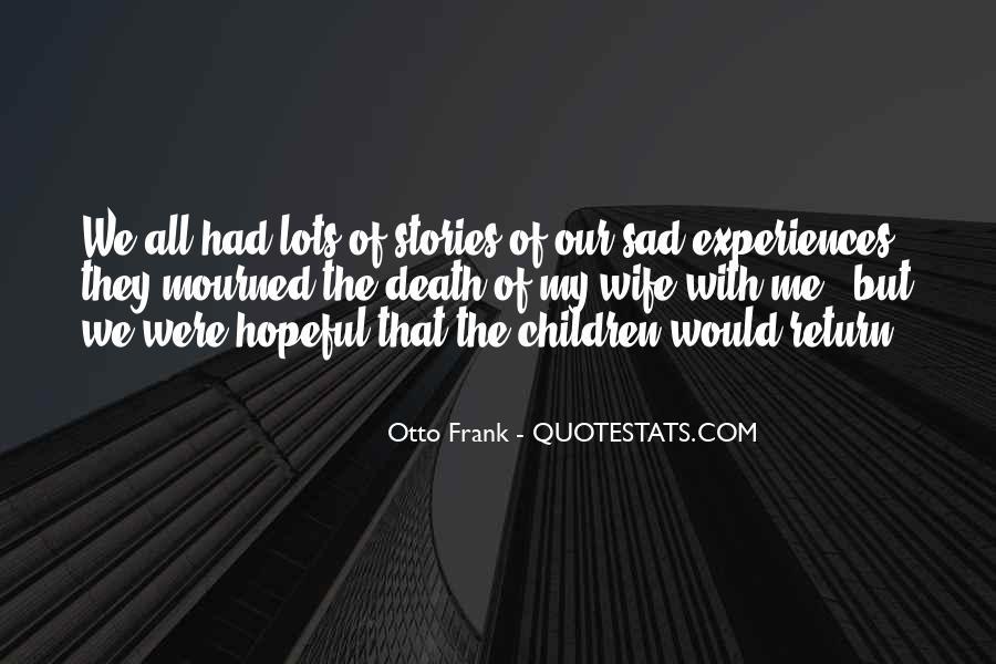 Otto Frank Quotes #1719192