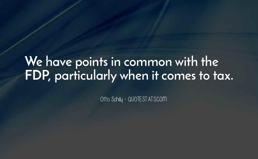Otto Schily Quotes #1512449
