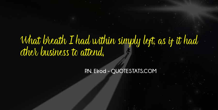 P.N. Elrod Quotes #1594487
