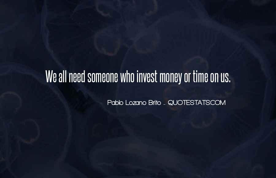Pablo Lozano Brito Quotes #664392