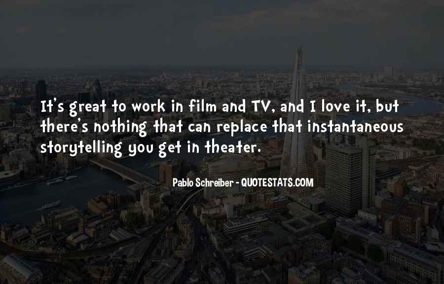 Pablo Schreiber Quotes #1145128