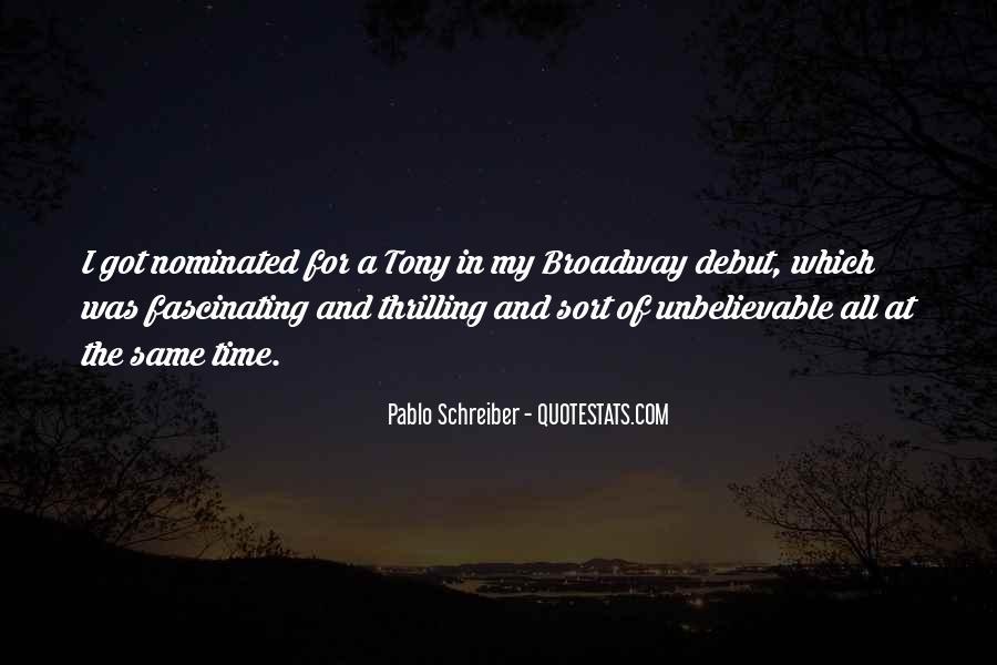 Pablo Schreiber Quotes #292438