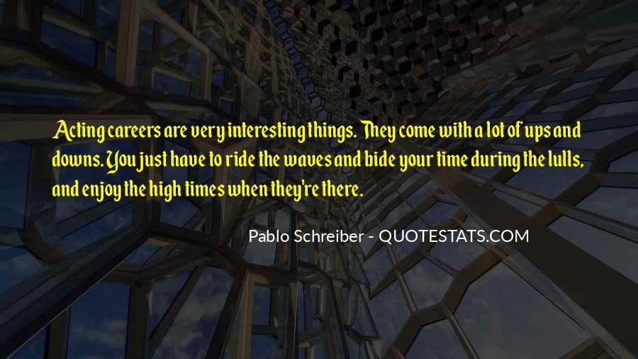 Pablo Schreiber Quotes #639915