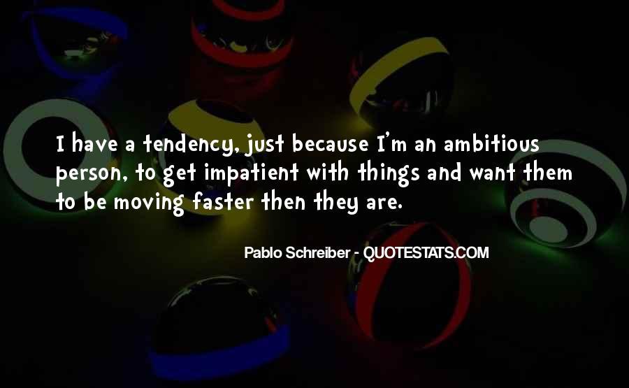 Pablo Schreiber Quotes #900704