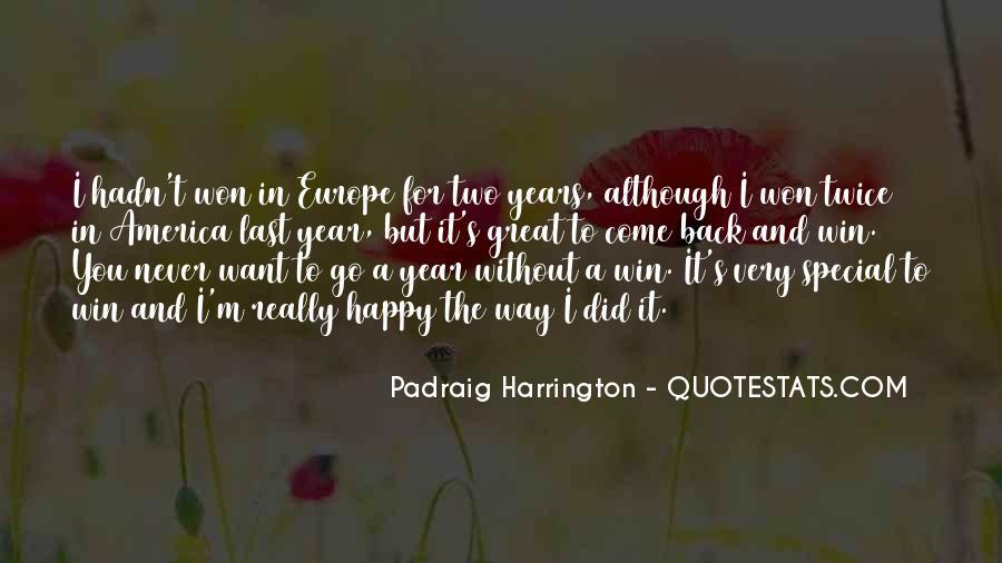 Padraig Harrington Quotes #1435913