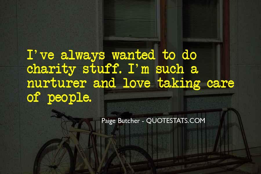 Paige Butcher Quotes #1537242