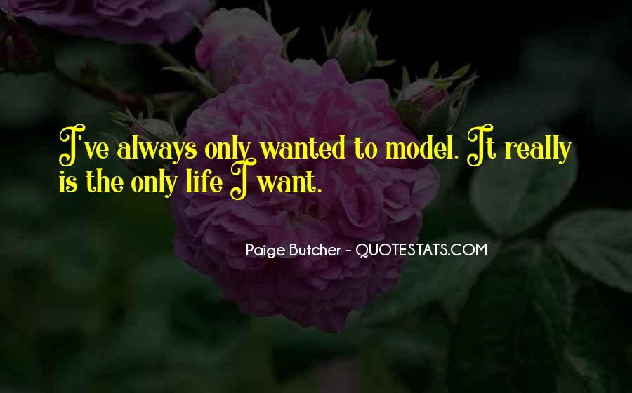 Paige Butcher Quotes #1572016