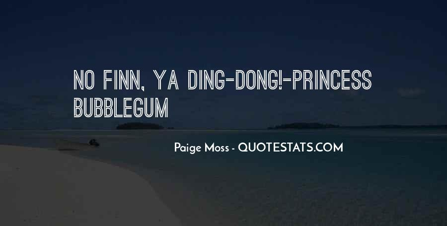 Paige Moss Quotes #484139