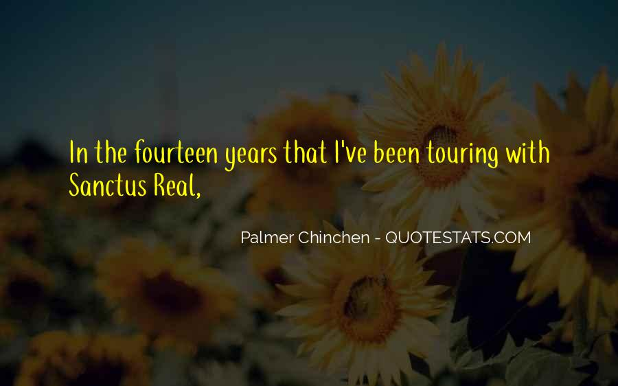 Palmer Chinchen Quotes #1608930