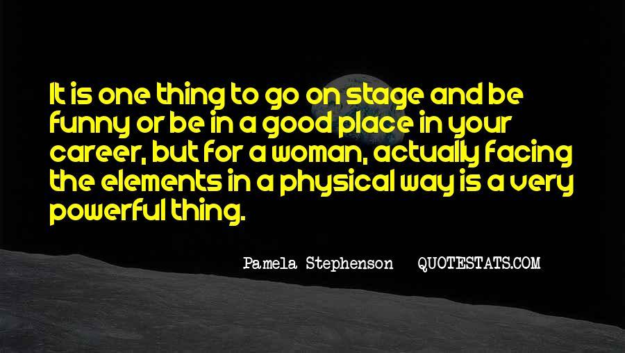 Pamela Stephenson Quotes #742656