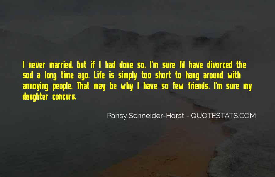 Pansy Schneider-Horst Quotes #559591