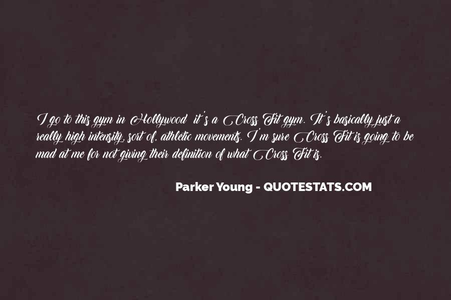 Parker Young Quotes #123918