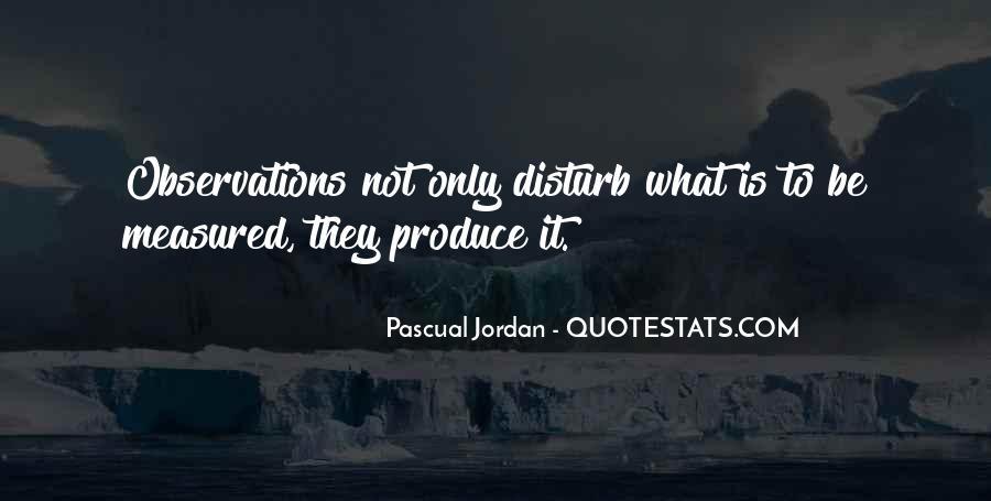 Pascual Jordan Quotes #604285