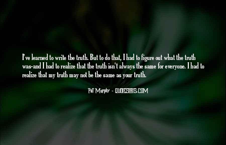Pat Murphy Quotes #1416960