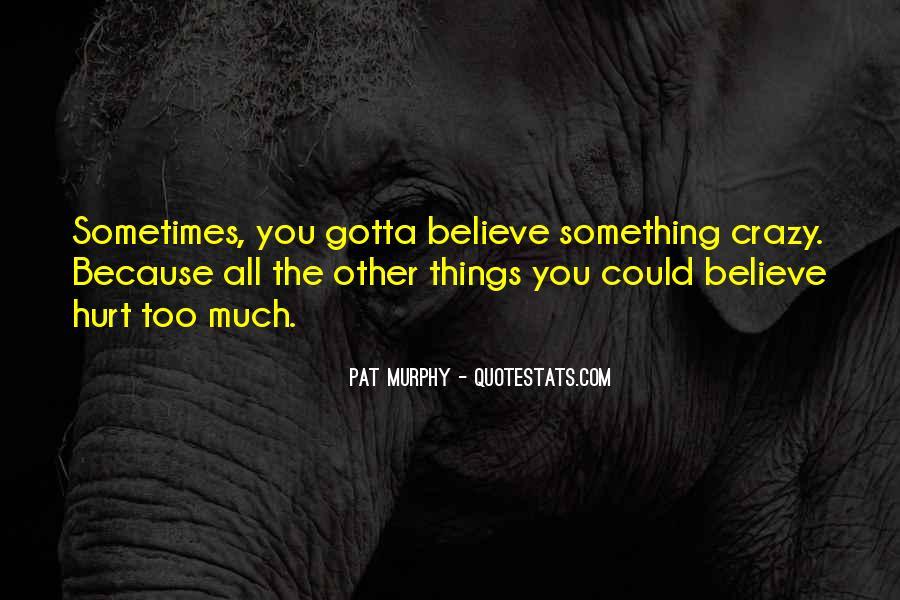 Pat Murphy Quotes #1589507