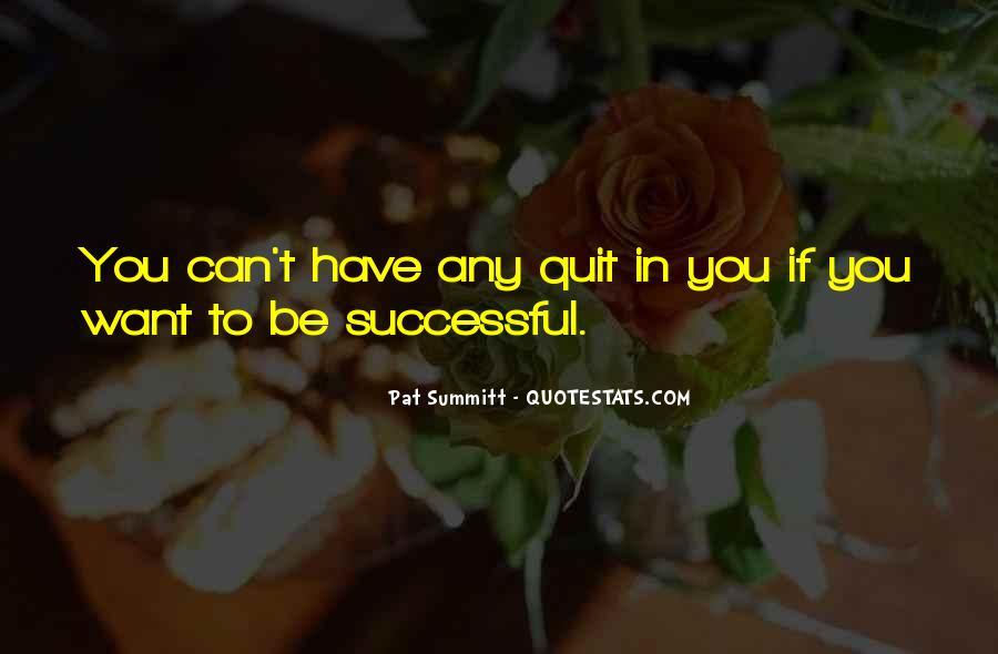 Pat Summitt Quotes #1117266