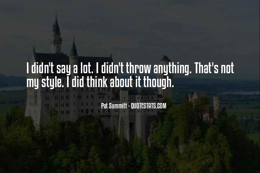 Pat Summitt Quotes #1306723