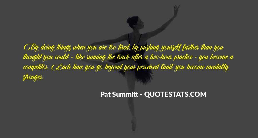 Pat Summitt Quotes #1726424