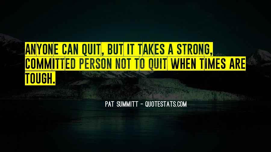 Pat Summitt Quotes #308558