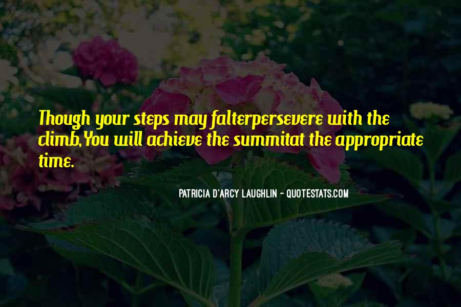 Patricia D'Arcy Laughlin Quotes #1070027