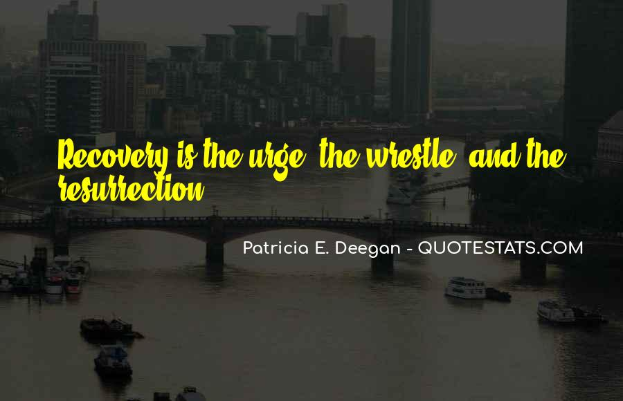 Patricia E. Deegan Quotes #101450