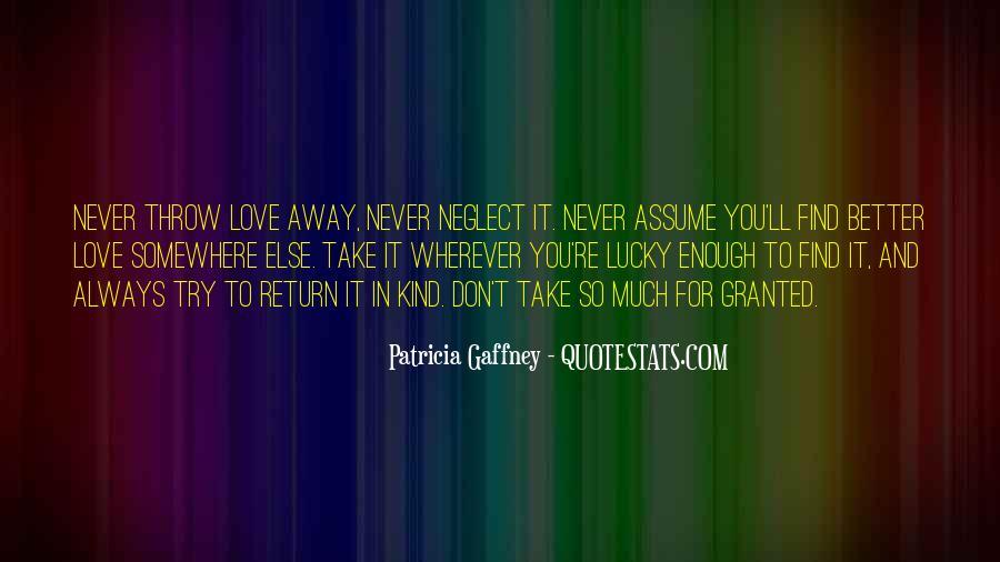 Patricia Gaffney Quotes #1644531