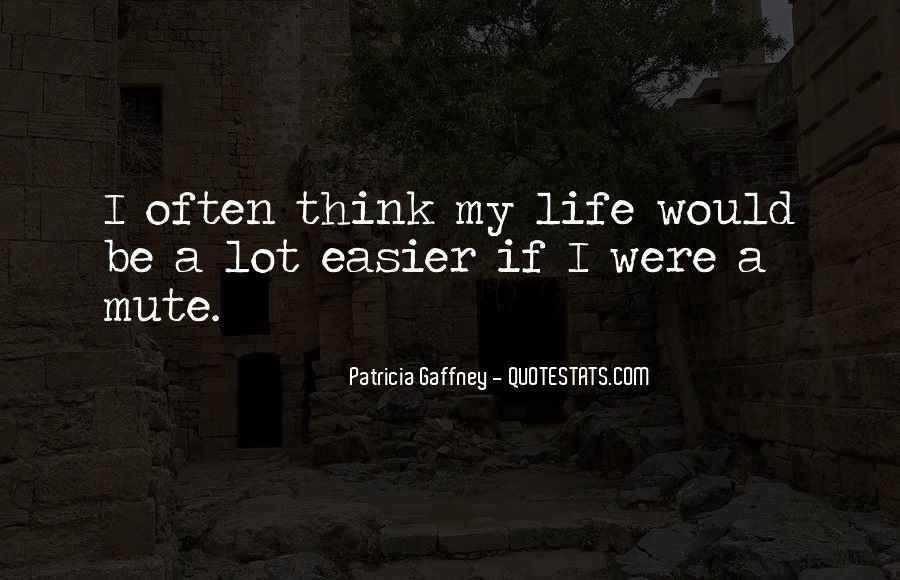 Patricia Gaffney Quotes #555676