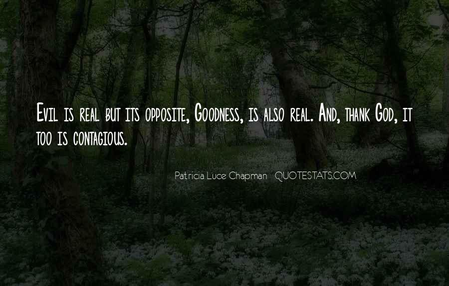 Patricia Luce Chapman Quotes #28436