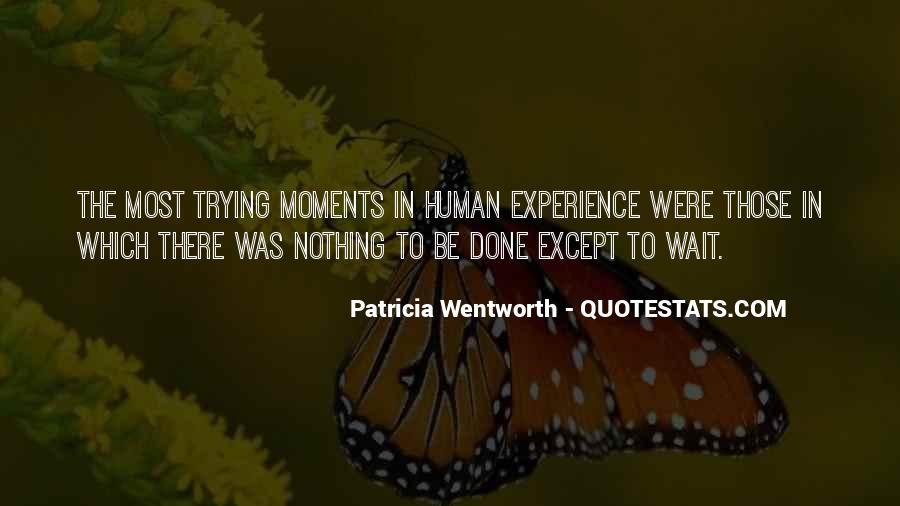Patricia Wentworth Quotes #1278239