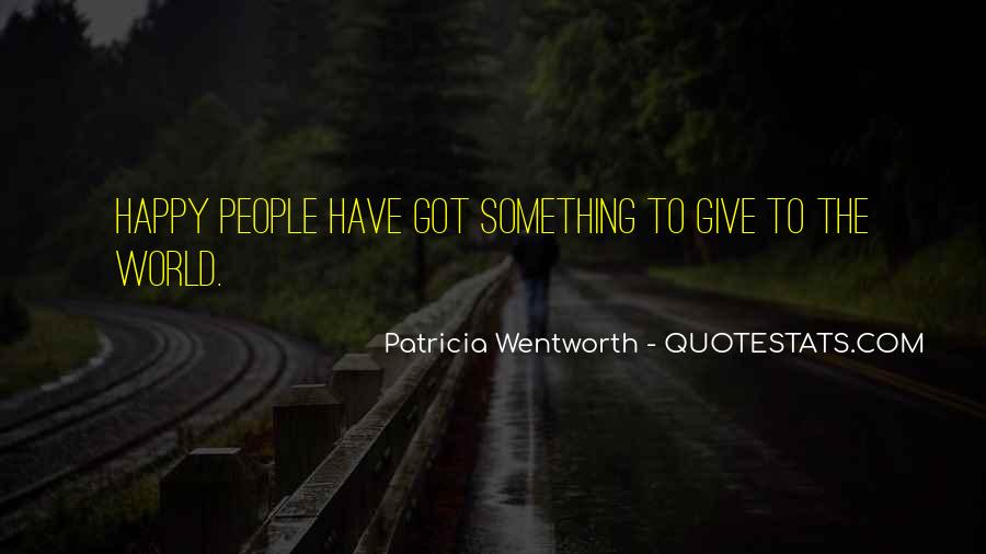 Patricia Wentworth Quotes #1317298