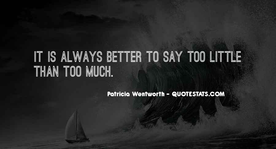 Patricia Wentworth Quotes #179639