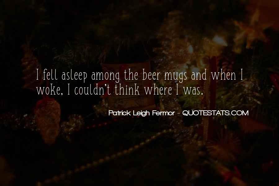 Patrick Leigh Fermor Quotes #256637