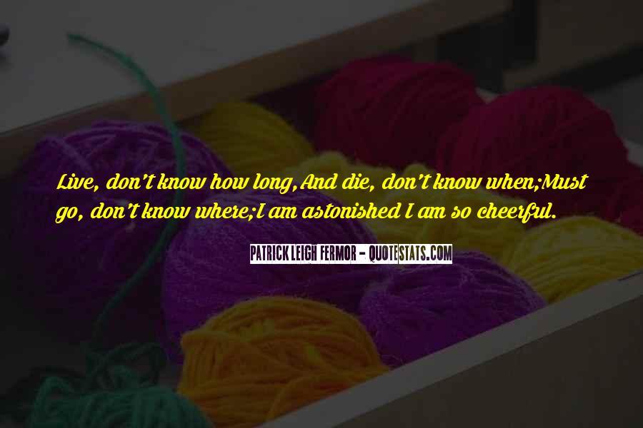 Patrick Leigh Fermor Quotes #927998