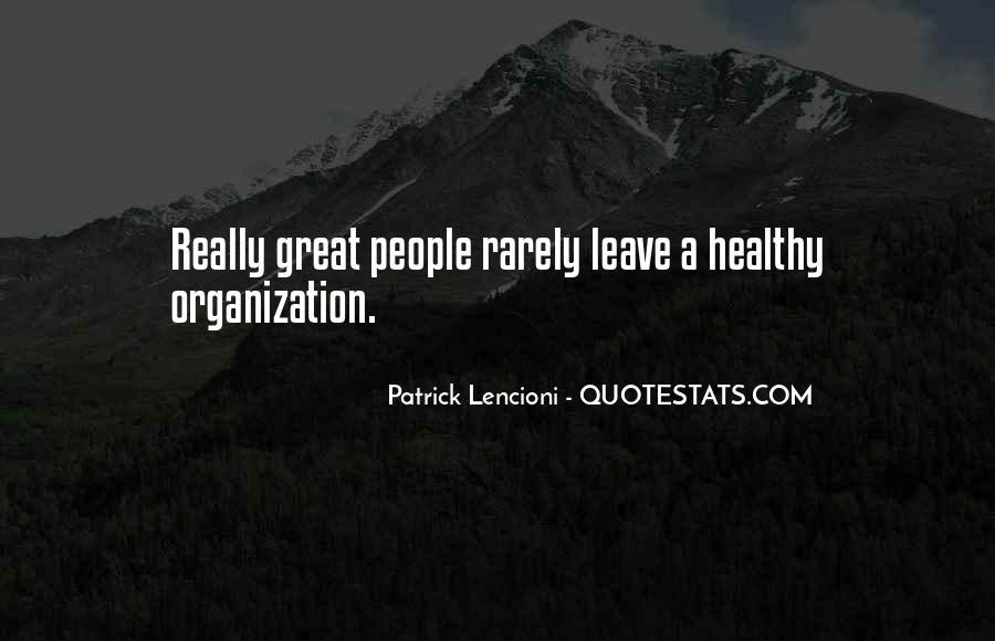 Patrick Lencioni Quotes #472242