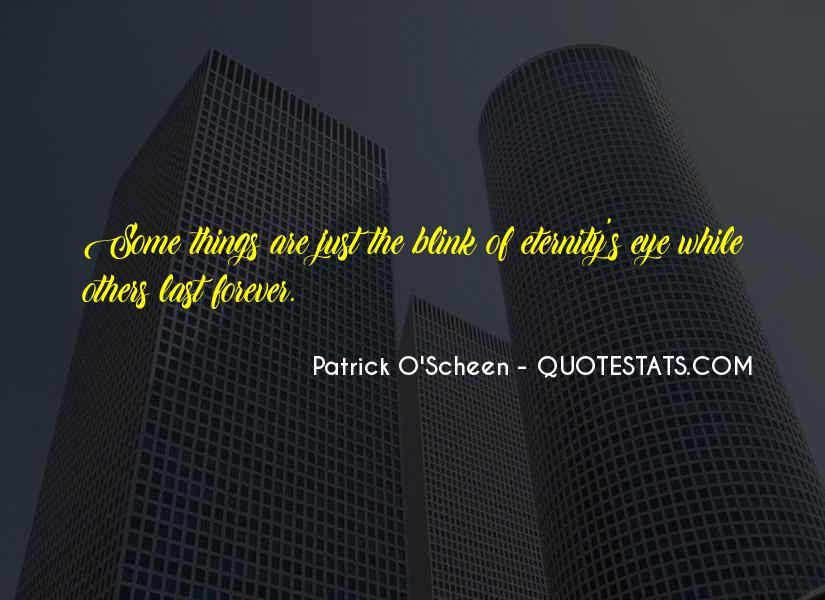 Patrick O'Scheen Quotes #193494