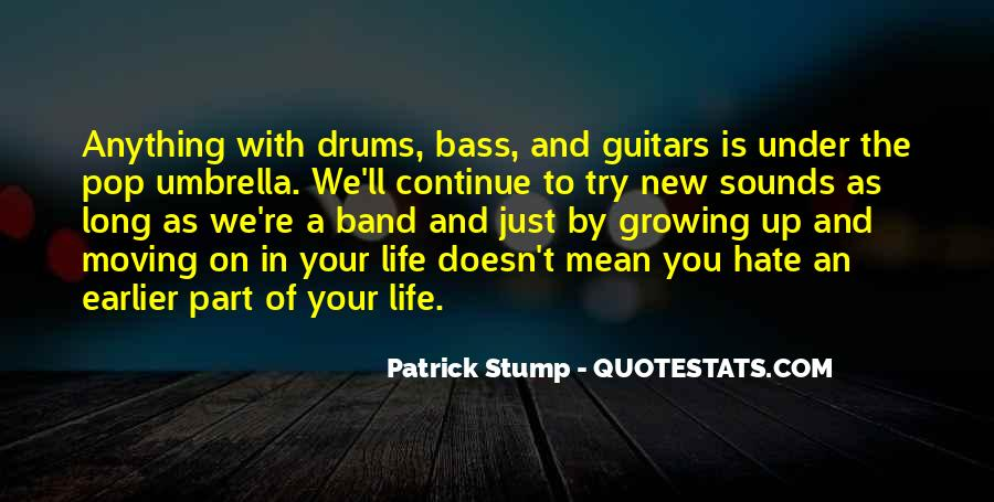 Patrick Stump Quotes #1006931